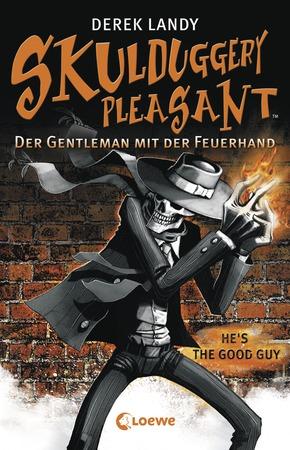"""Cover von """"Skulduggery Pleasant - Der Gentleman mit der Feuerhand"""""""
